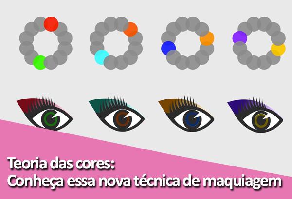 Teoria das cores, conheça essa nova técnica de maquiagem.